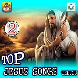 Top Jesus Telugu Vol 2 Songs Download Top Jesus Songs Telugu Vol 2 Telugu Mp3 Songs Raaga Com Telugu Songs