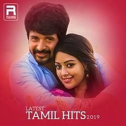 Latest Tamil Hits 2019 Songs Download, Latest Tamil Hits 2019 Tamil MP3  Songs, Raaga.com Tamil Songs