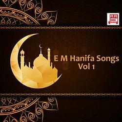 E M Hanifa Vol 1 Songs Download E M Hanifa Songs Vol 1 Tamil Mp3 Songs Raaga Com Tamil Songs